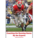 Coaching the Running Game: By the Experts