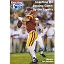 Coaching the Passing Game: By the Experts